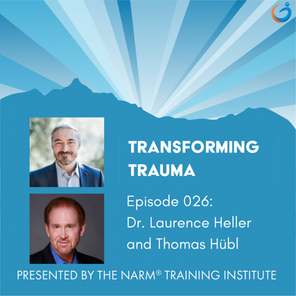 Transforming Trauma Episode 026: Cultural Traumatization and Collective Awakening with Dr. Laurence Heller and Thomas Hübl