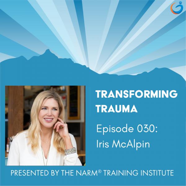 Transforming Trauma Episode 030