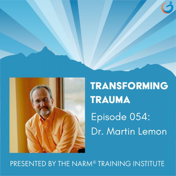 Transforming Trauma: Episode 054